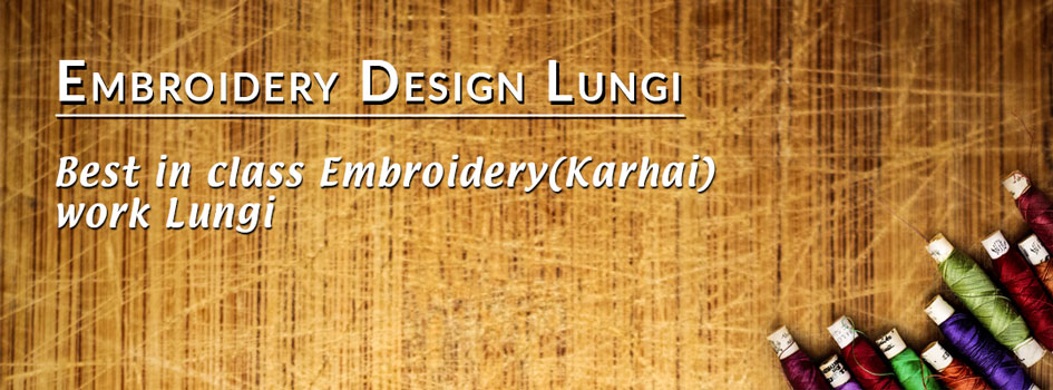 buy embroidery design work lungi online